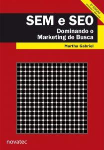 SEM e SEO Marketing de Busca, Martha Gabriel
