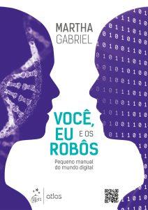 Você, Eu e os Robôs, livro por Martha Gabriel