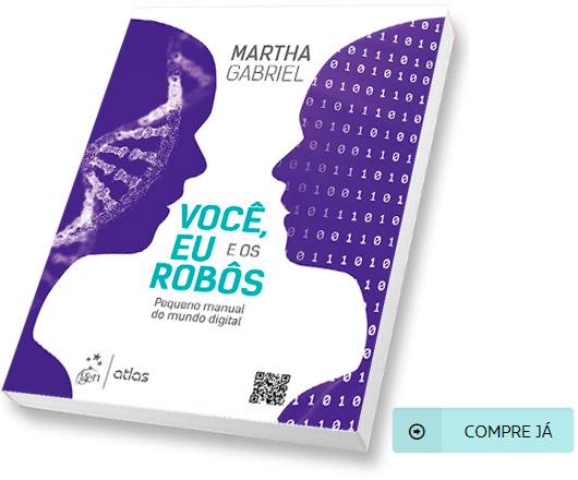 Livro Você, Eu e os Robôs, por Martha Gabriel