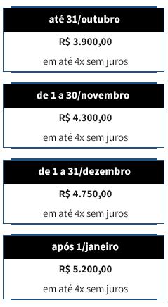 Tabela de Valores: Valor hoje - R$ 3.900,00